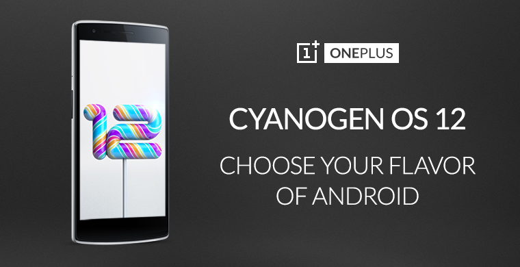 Cyanogen OS 12 is updated in the OnePlus One solving their most persistent bugs