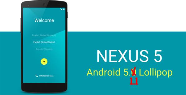 Actualizacion a Android 5.1.1 Lollipop para los Nexus 5 viene con problemas 1